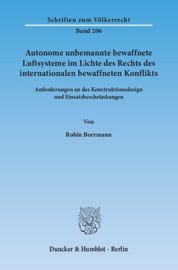Cover: Autonome unbemannte bewaffnete Luftsysteme im Lichte des Rechts des internationalen bewaffneten Konflikts
