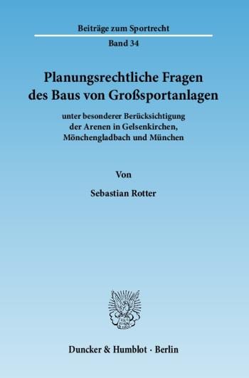 Cover: Planungsrechtliche Fragen des Baus von Großsportanlagen
