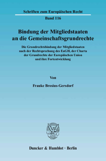 Cover: Bindung der Mitgliedstaaten an die Gemeinschaftsgrundrechte