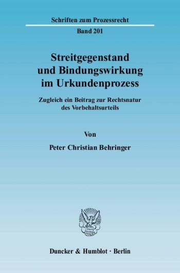 Cover: Streitgegenstand und Bindungswirkung im Urkundenprozess