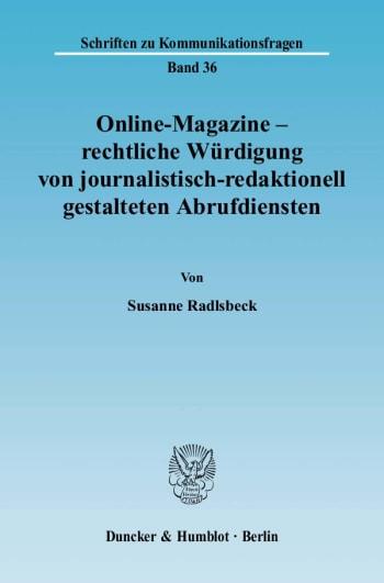 Cover: Online-Magazine – rechtliche Würdigung von journalistisch-redaktionell gestalteten Abrufdiensten