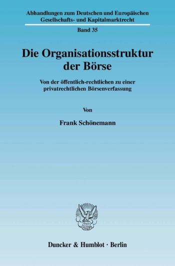 Cover: Die Organisationsstruktur der Börse