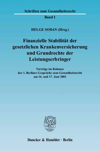 Cover: Finanzielle Stabilität der gesetzlichen Krankenversicherung und Grundrechte der Leistungserbringer