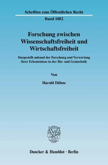 Cover: Forschung zwischen Wissenschaftsfreiheit und Wirtschaftsfreiheit