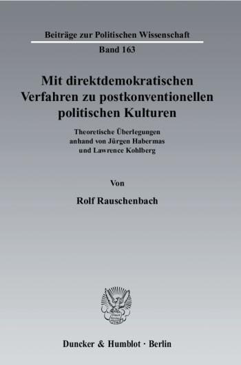 Cover: Mit direktdemokratischen Verfahren zu postkonventionellen politischen Kulturen