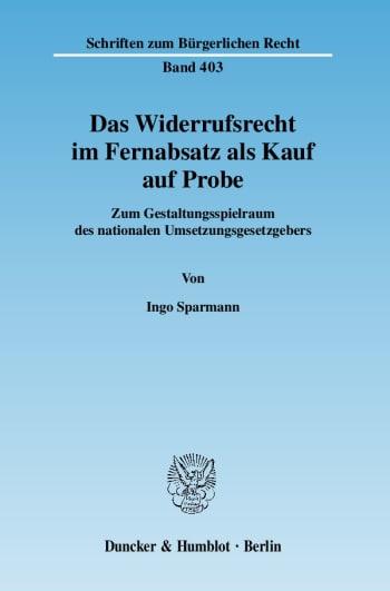 Cover: Das Widerrufsrecht im Fernabsatz als Kauf auf Probe