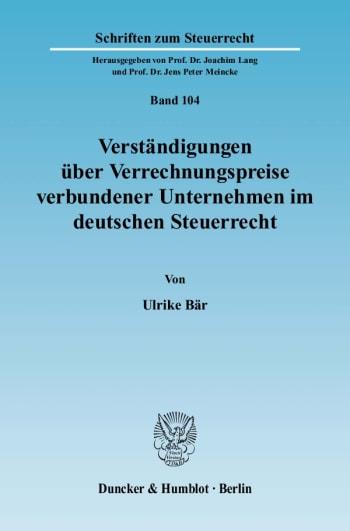 Cover: Verständigungen über Verrechnungspreise verbundener Unternehmen im deutschen Steuerrecht