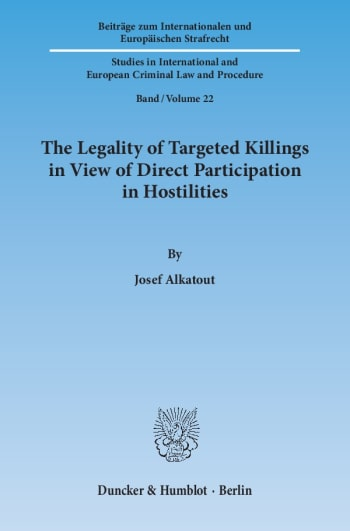 Cover: The Legality of Targeted Killings in View of Direct Participation in Hostilities