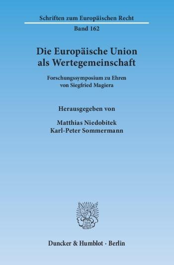 Cover: Die Europäische Union als Wertegemeinschaft