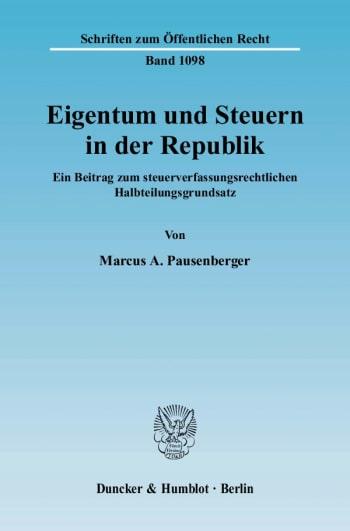 Cover: Eigentum und Steuern in der Republik