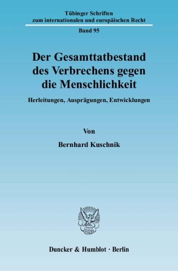 Cover: Der Gesamttatbestand des Verbrechens gegen die Menschlichkeit