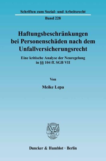 Cover: Haftungsbeschränkungen bei Personenschäden nach dem Unfallversicherungsrecht