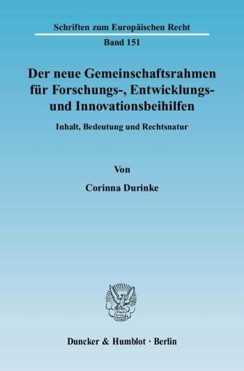 Cover: Der neue Gemeinschaftsrahmen für Forschungs-, Entwicklungs- und Innovationsbeihilfen