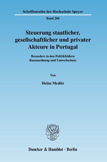 Cover: Steuerung staatlicher, gesellschaftlicher und privater Akteure in Portugal