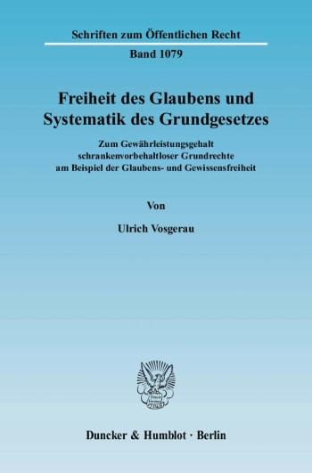 Cover: Freiheit des Glaubens und Systematik des Grundgesetzes