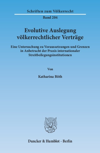 Cover: Evolutive Auslegung völkerrechtlicher Verträge