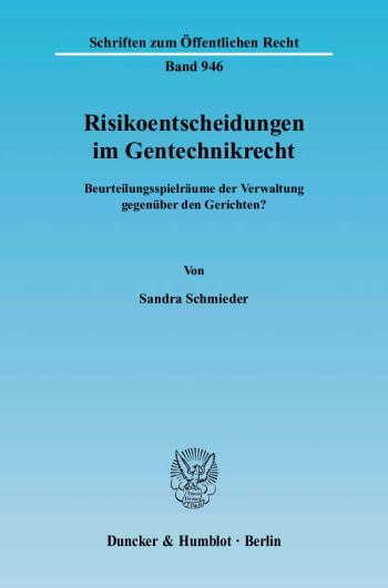 Cover: Risikoentscheidungen im Gentechnikrecht