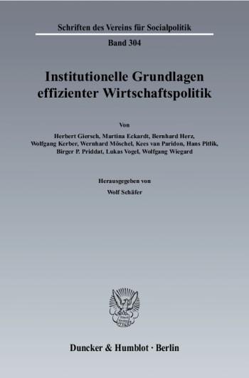 Cover: Institutionelle Grundlagen effizienter Wirtschaftspolitik