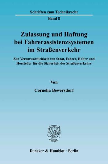 Cover: Zulassung und Haftung bei Fahrerassistenzsystemen im Straßenverkehr