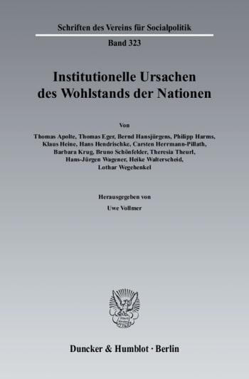 Cover: Institutionelle Ursachen des Wohlstands der Nationen