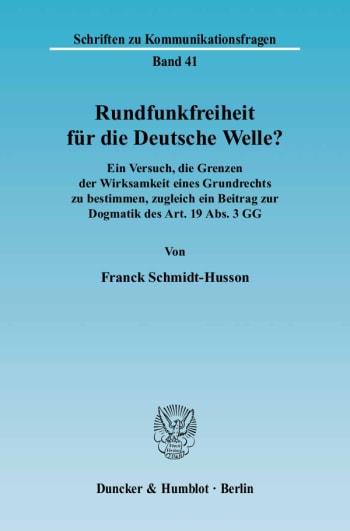 Cover: Rundfunkfreiheit für die Deutsche Welle?
