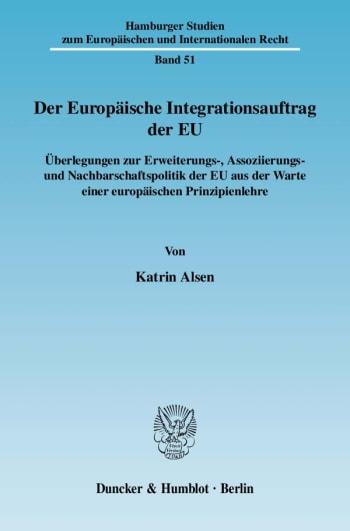 Cover: Der Europäische Integrationsauftrag der EU