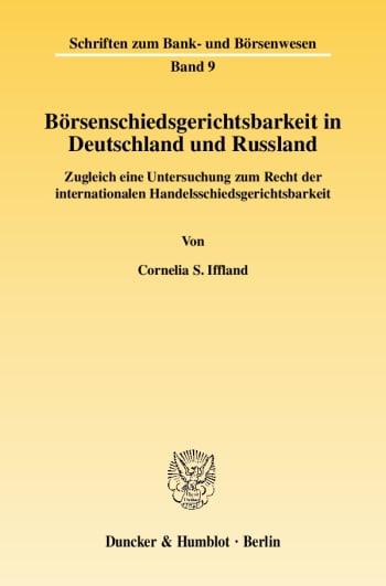 Cover: Börsenschiedsgerichtsbarkeit in Deutschland und Russland