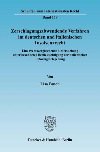 Cover: Zerschlagungsabwendende Verfahren im deutschen und italienischen Insolvenzrecht