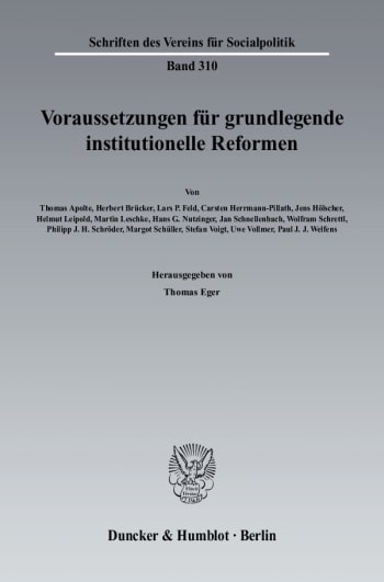 Cover: Voraussetzungen für grundlegende institutionelle Reformen