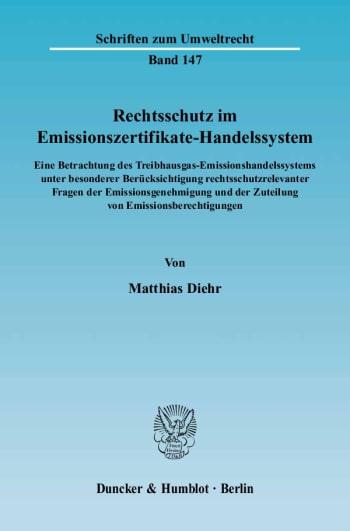 Cover: Rechtsschutz im Emissionszertifikate-Handelssystem