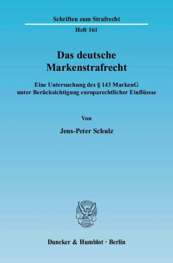 Cover: Das deutsche Markenstrafrecht