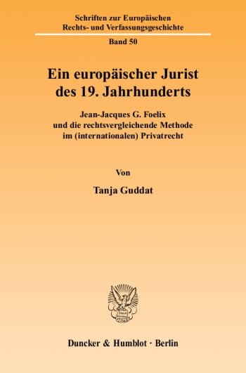 Cover: Ein europäischer Jurist des 19. Jahrhunderts