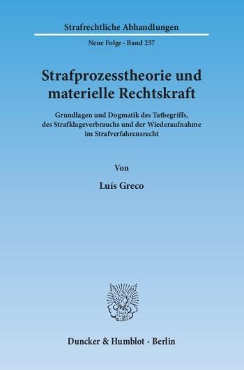 Cover: Strafprozesstheorie und materielle Rechtskraft