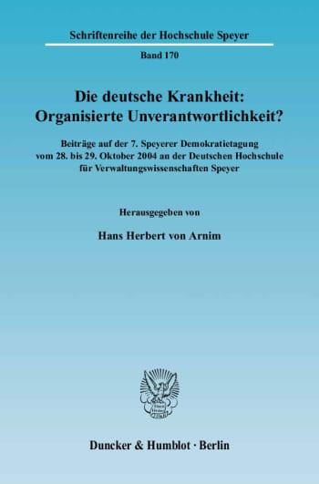 Cover: Die deutsche Krankheit: Organisierte Unverantwortlichkeit?