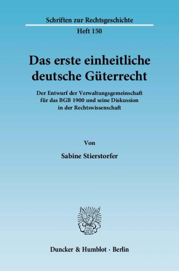 Cover: Das erste einheitliche deutsche Güterrecht