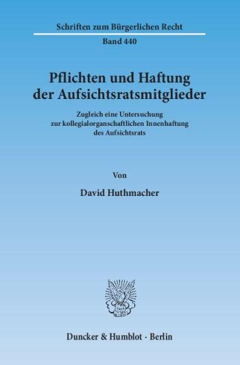 Cover: Pflichten und Haftung der Aufsichtsratsmitglieder