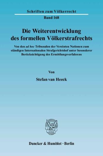 Cover: Die Weiterentwicklung des formellen Völkerstrafrechts