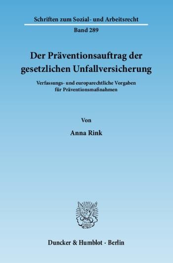 Cover: Der Präventionsauftrag der gesetzlichen Unfallversicherung