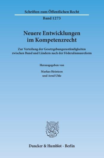Cover: Neuere Entwicklungen im Kompetenzrecht