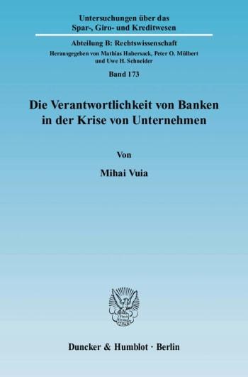 Cover: Die Verantwortlichkeit von Banken in der Krise von Unternehmen