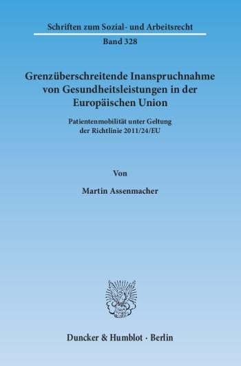 Cover: Grenzüberschreitende Inanspruchnahme von Gesundheitsleistungen in der Europäischen Union