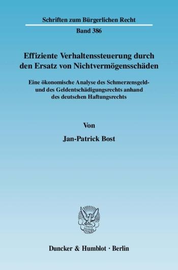 Cover: Effiziente Verhaltenssteuerung durch den Ersatz von Nichtvermögensschäden