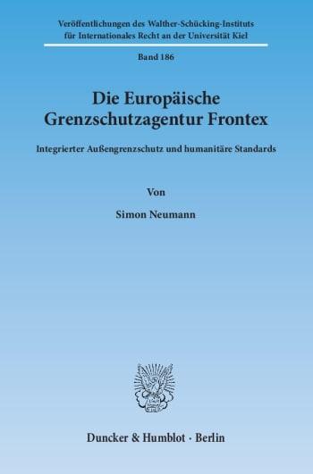 Cover: Die Europäische Grenzschutzagentur Frontex