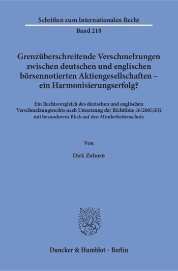 Cover: Grenzüberschreitende Verschmelzungen zwischen deutschen und englischen börsennotierten Aktiengesellschaften – ein Harmonisierungserfolg?