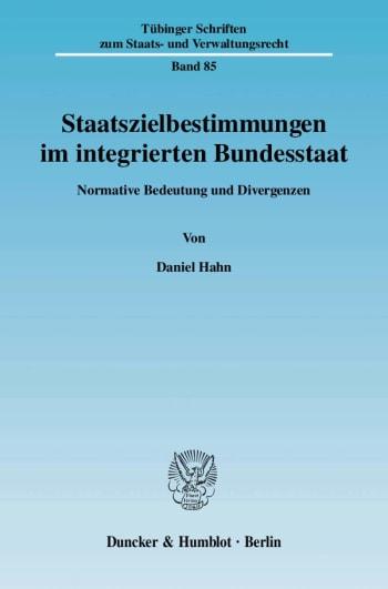 Cover: Staatszielbestimmungen im integrierten Bundesstaat