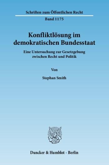 Cover: Konfliktlösung im demokratischen Bundesstaat