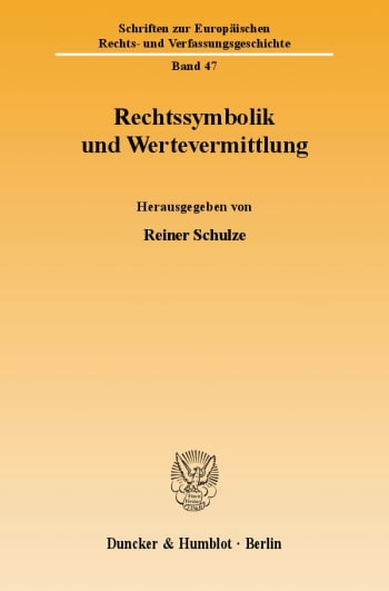 Cover: Rechtssymbolik und Wertevermittlung