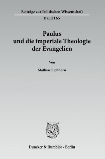 Cover: Paulus und die imperiale Theologie der Evangelien