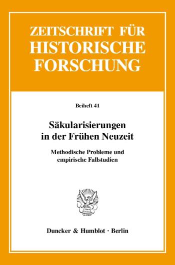 Cover: Säkularisierungen in der Frühen Neuzeit