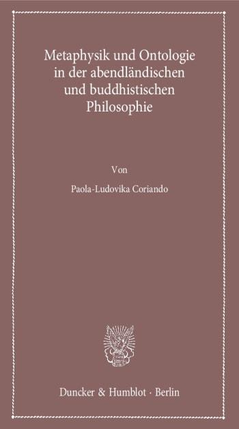 Cover: Metaphysik und Ontologie in der abendländischen und buddhistischen Philosophie